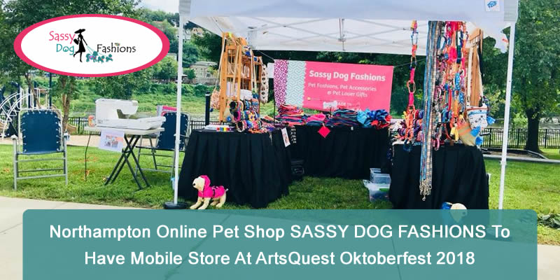 Northampton Online Pet Shop SASSY DOG FASHIONS to have Mobile Store at ArtsQuest Oktoberfest 2018