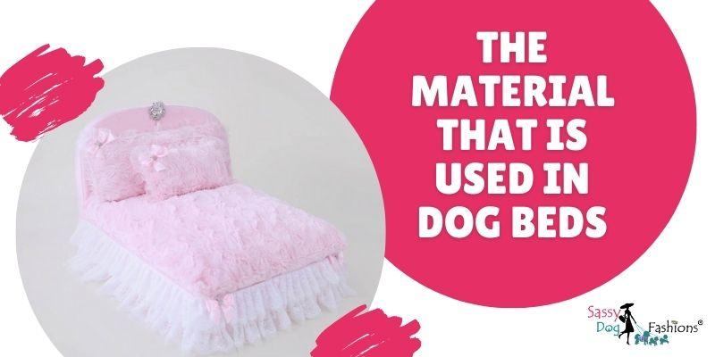 Dog Beds Materials